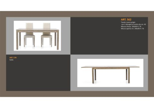 Tavolo in Rovere Grigio 1 Lunghezza e 2 allungamenti e Sedia abbinata